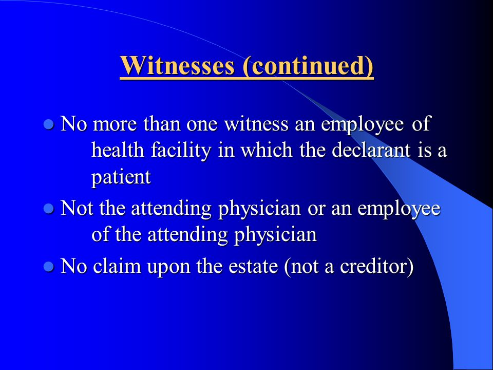 Witnesses (continued)