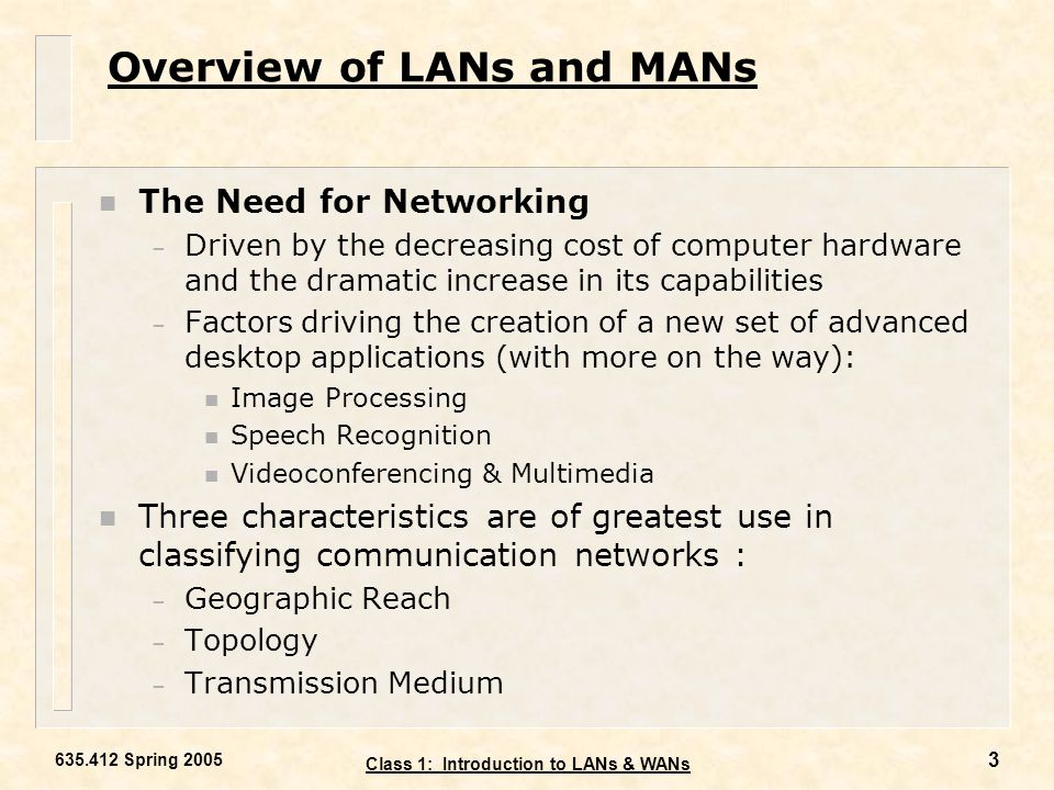 Overview of LANs and MANs