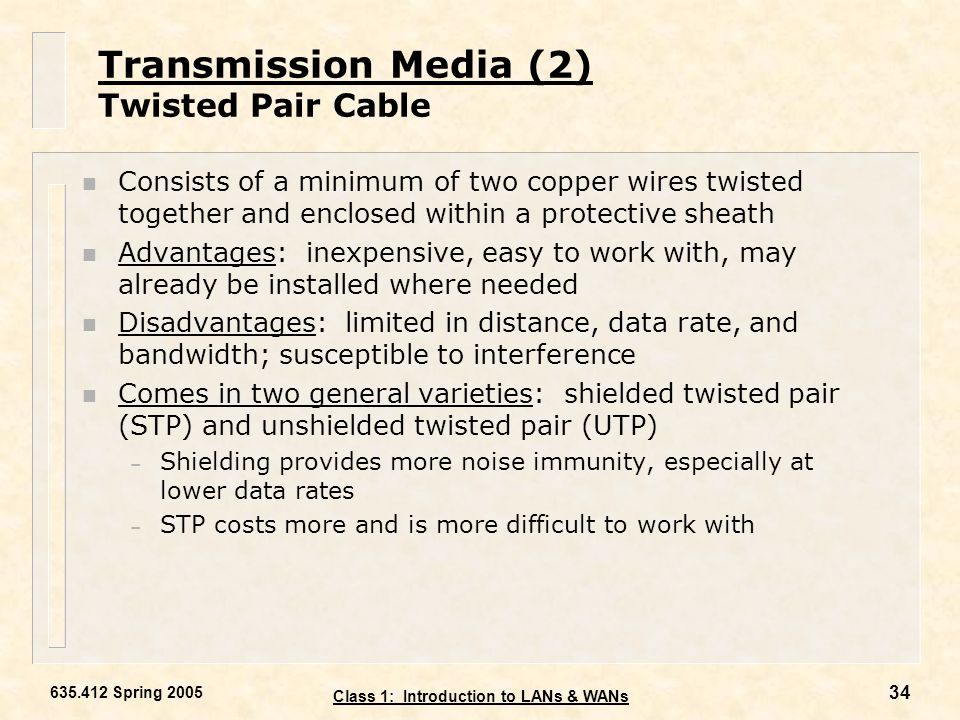 Transmission Media (2) Twisted Pair Cable