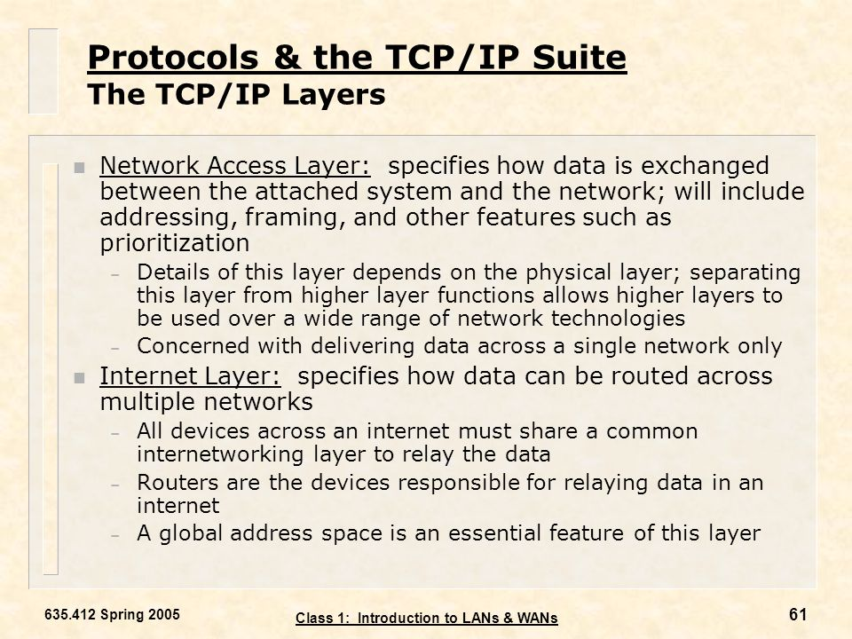 Protocols & the TCP/IP Suite The TCP/IP Layers