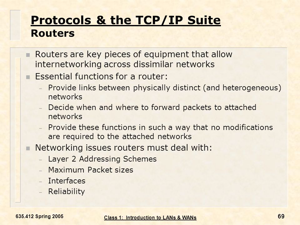 Protocols & the TCP/IP Suite Routers