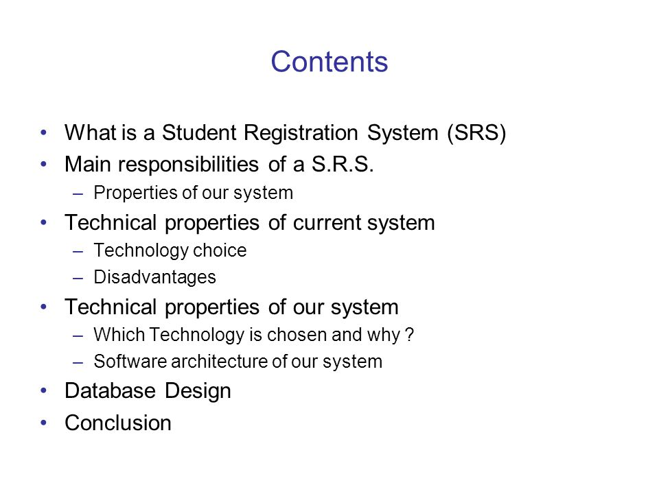 Contents What is a Student Registration System (SRS)