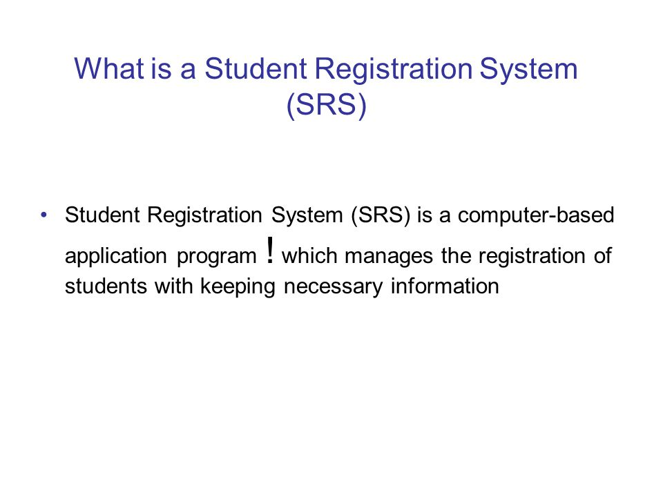 What is a Student Registration System (SRS)