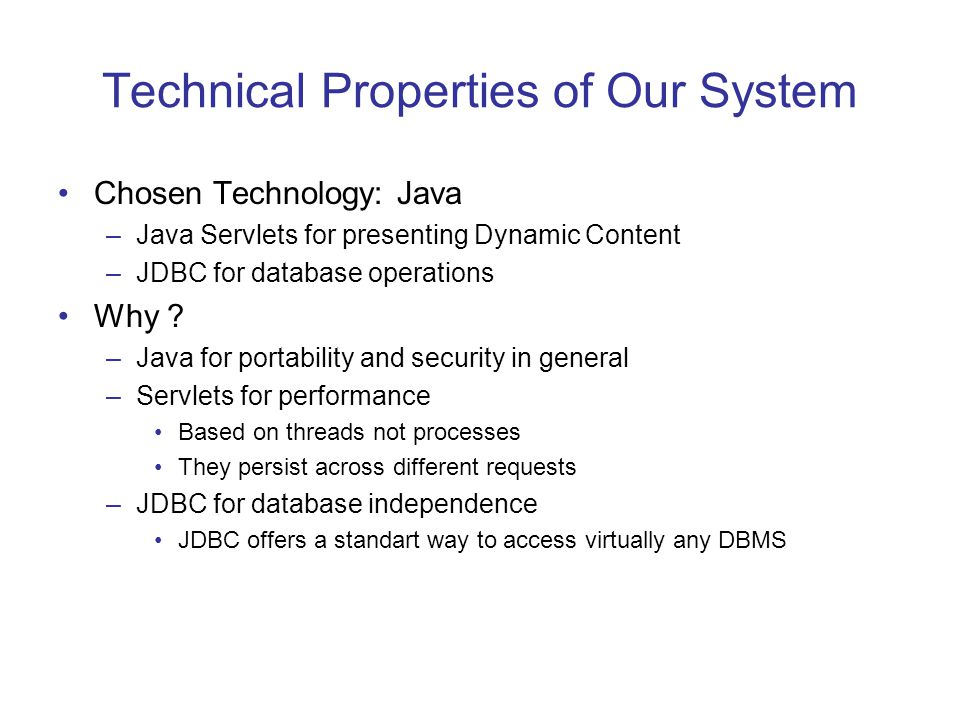 Technical Properties of Our System