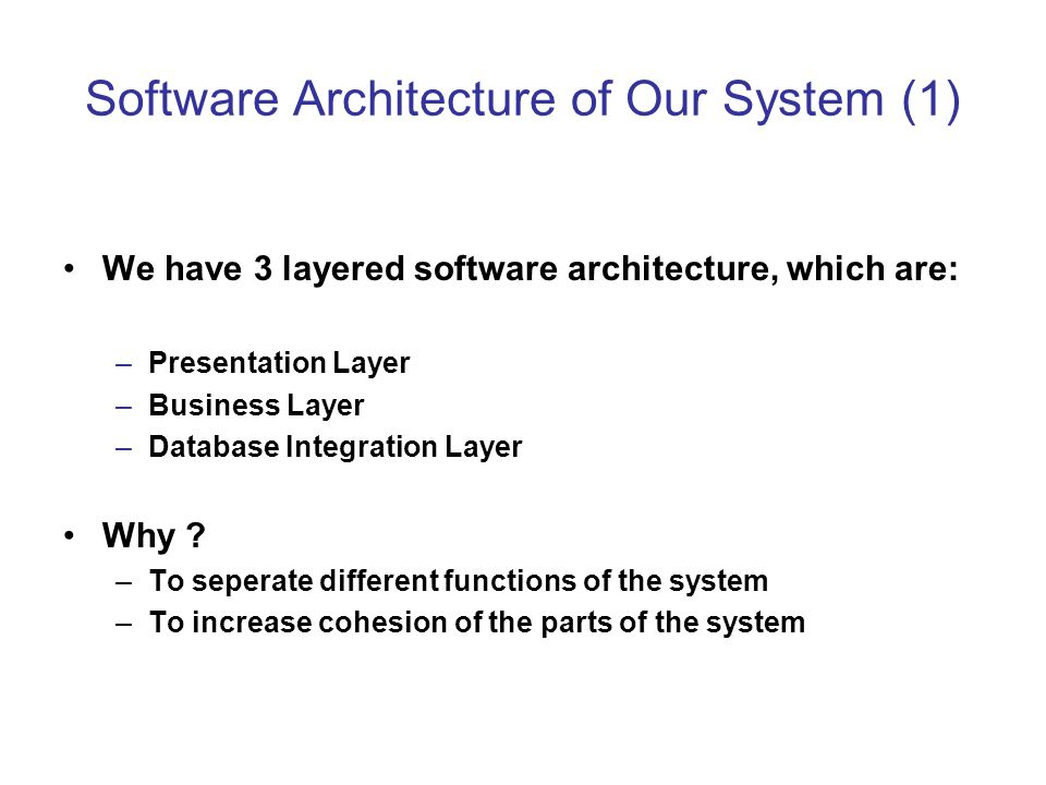 Software Architecture of Our System (1)