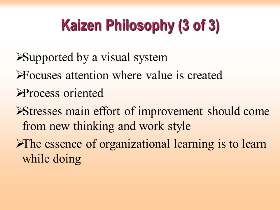The Advantages of the Kaizen Philosophy