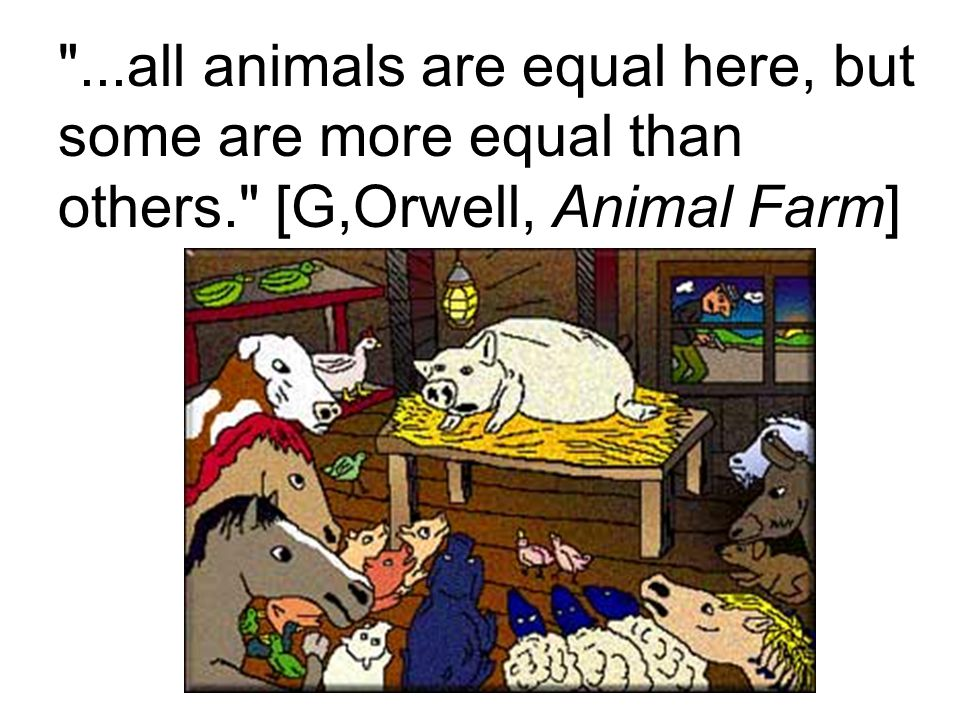 the animal farm inequality between the Ape rights and the myth of animal equality by and that's just the top rung of the inequality cruel finale to this tale 63 years ago in animal farm.
