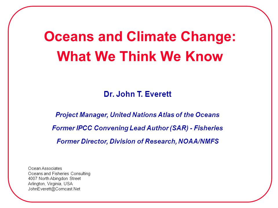 Oceans and Climate Change: What We Think We Know