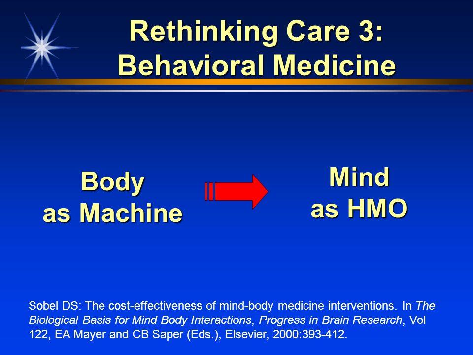 Rethinking Care 3: Behavioral Medicine