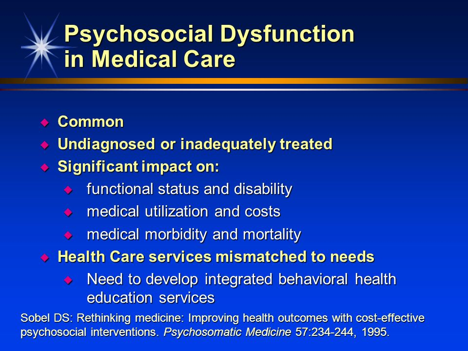 Psychosocial Dysfunction in Medical Care