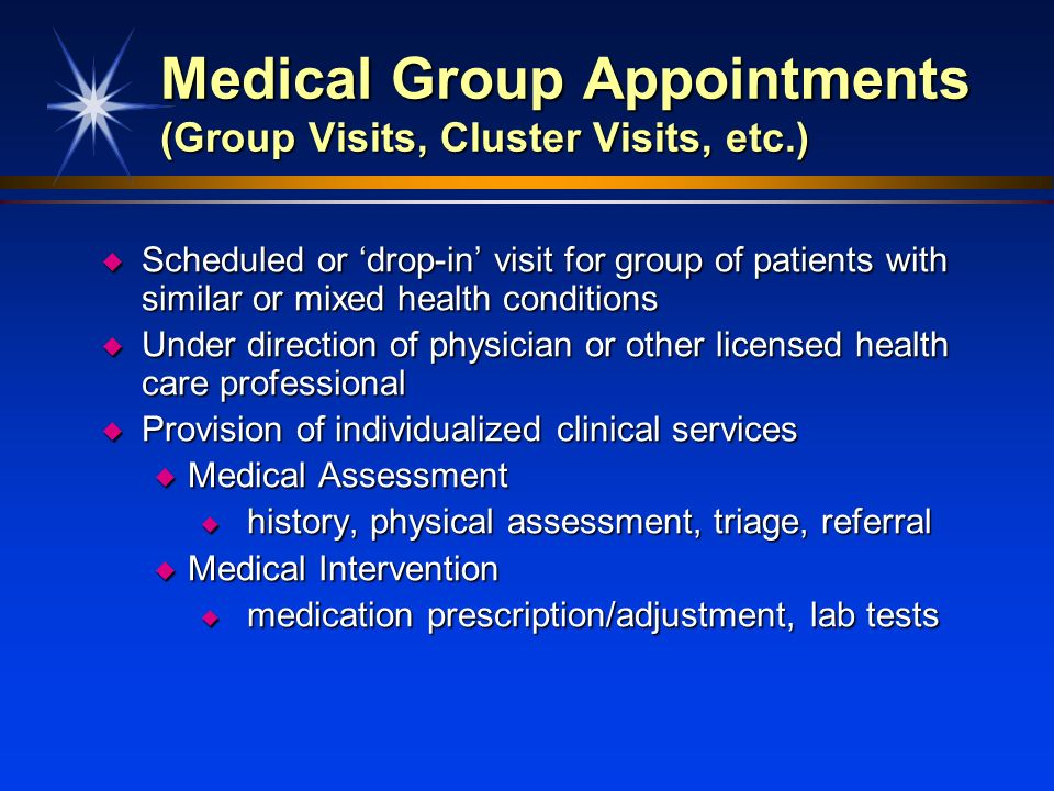 Medical Group Appointments (Group Visits, Cluster Visits, etc.)