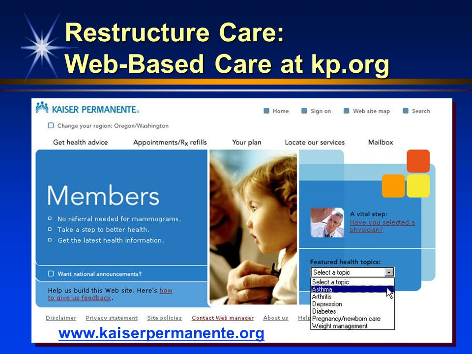 Restructure Care: Web-Based Care at kp.org