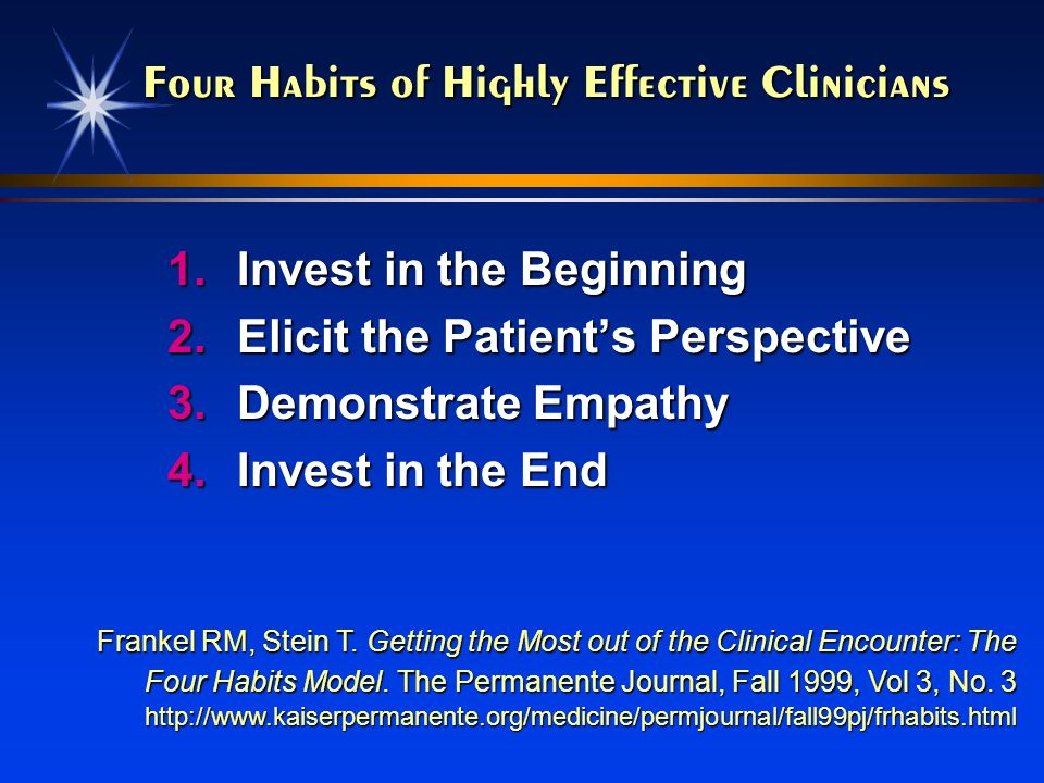 Four Habits of Highly Effective Clinicians