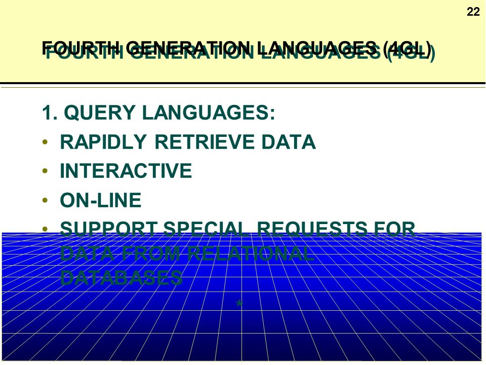 4th and 5th generation pogramming languages Start studying program language 1 learn vocabulary, terms, and more with flashcards, games, and other study tools  4th generation program language  specifically sql or query languages 5th generation program language this generation programming language uses ai or machine learning traditional, object oriented, command and scripting.