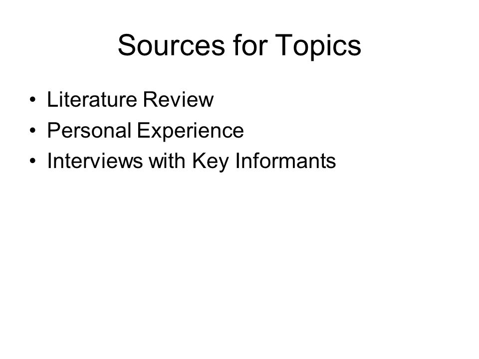 Sources for Topics Literature Review Personal Experience
