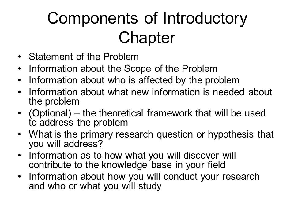 Components of Introductory Chapter