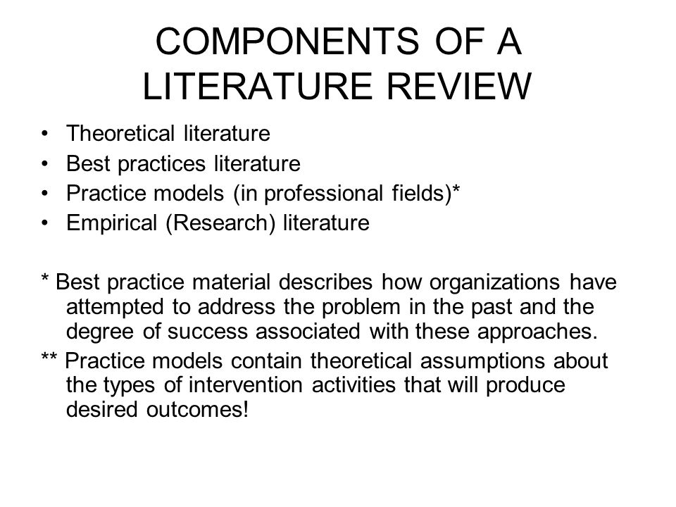 COMPONENTS OF A LITERATURE REVIEW