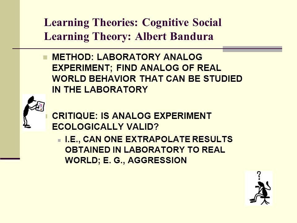 critic on albert banduras social learning Social cognitive theory, originated by psychologist albert bandura, posits a reciprocal relationship between people and their environment, wherein people are both.