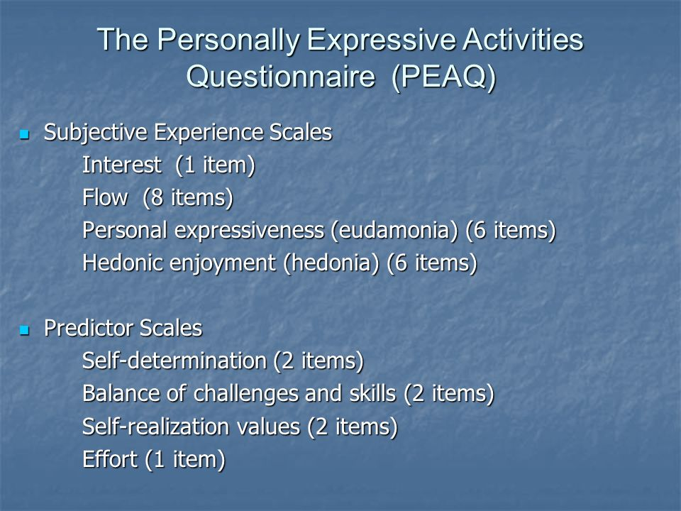 The Personally Expressive Activities Questionnaire (PEAQ)