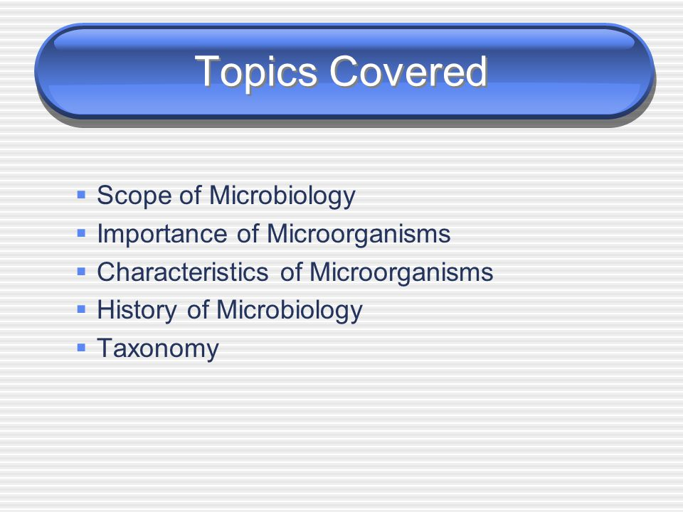 the importance of microbiology What is the definition of microbiology what is the history and why is it so  important in medicine what may facts about microorganisms.