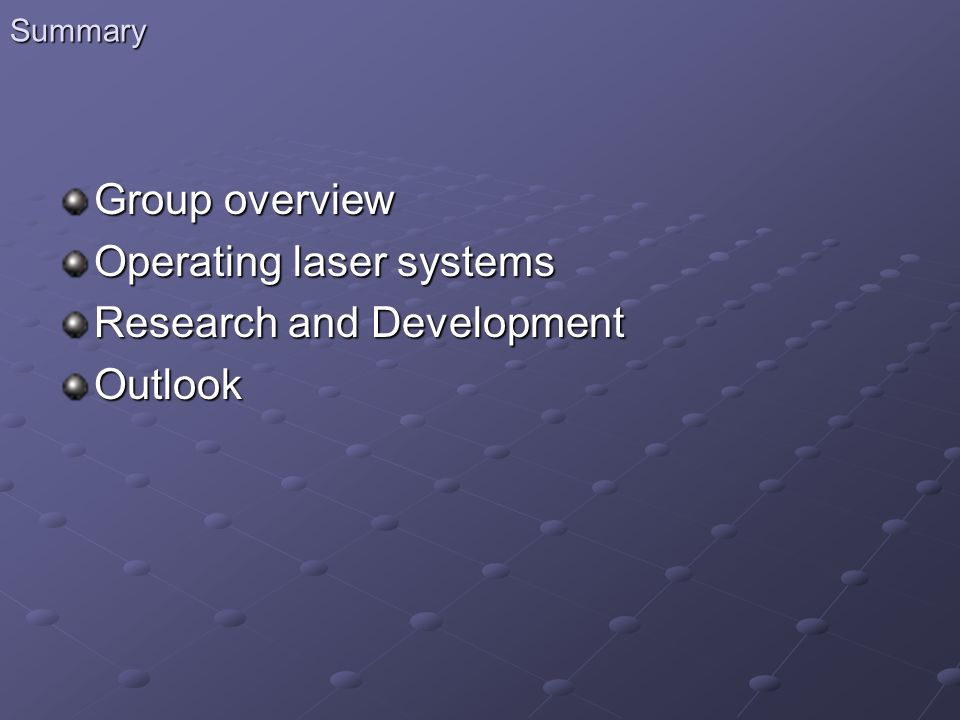 Operating laser systems Research and Development Outlook