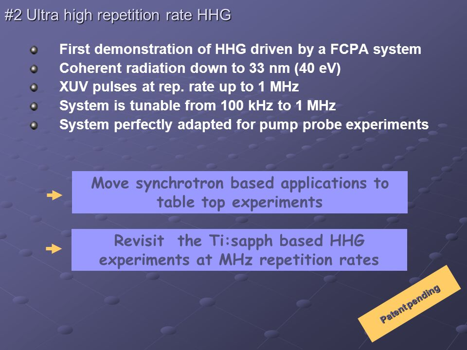 #2 Ultra high repetition rate HHG