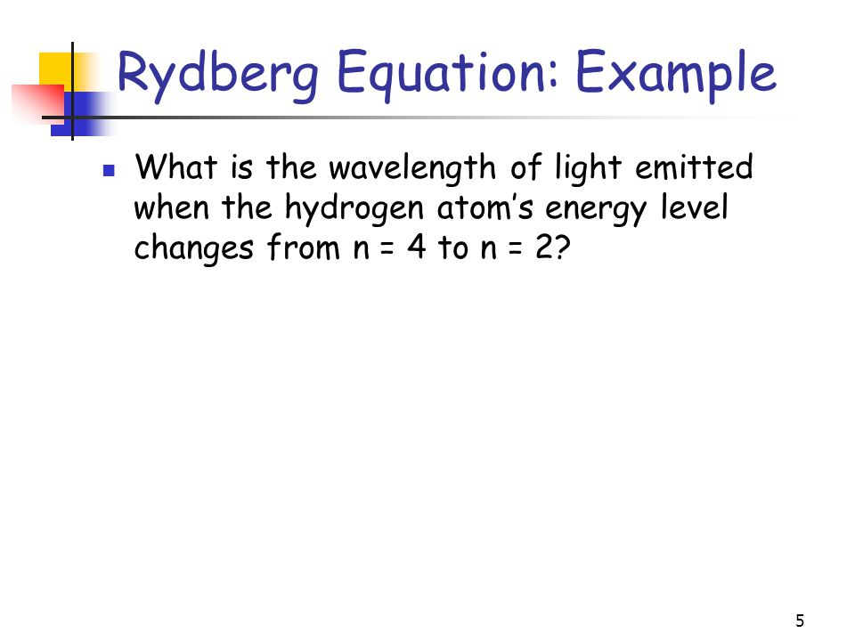 Rydberg Equation: Example