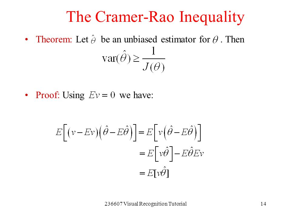 The Cramer-Rao Inequality