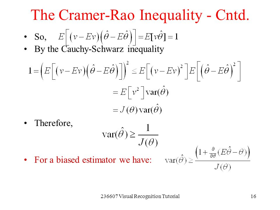 The Cramer-Rao Inequality - Cntd.