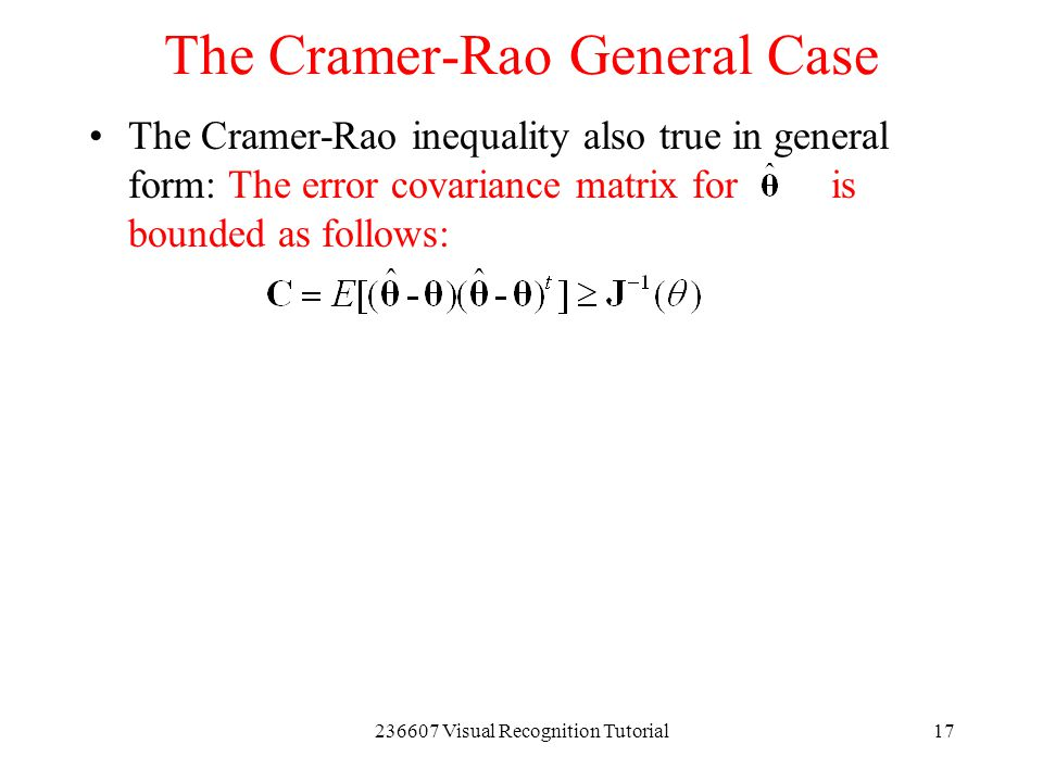 The Cramer-Rao General Case