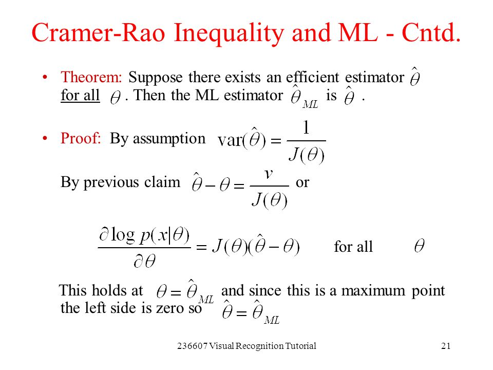Cramer-Rao Inequality and ML - Cntd.