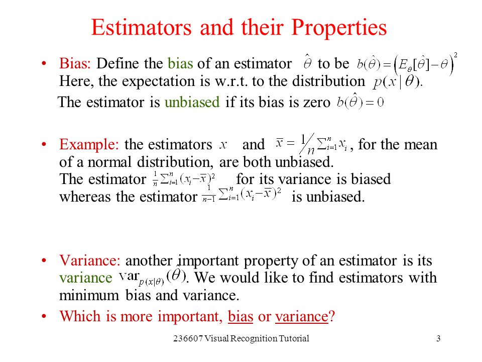 Estimators and their Properties