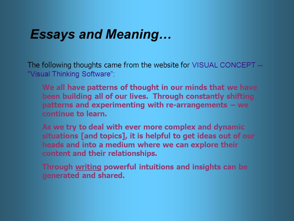 elements of essay and their meaning This is like telling a story but here the connections between the facts must be  clearly shown and  definition of process.