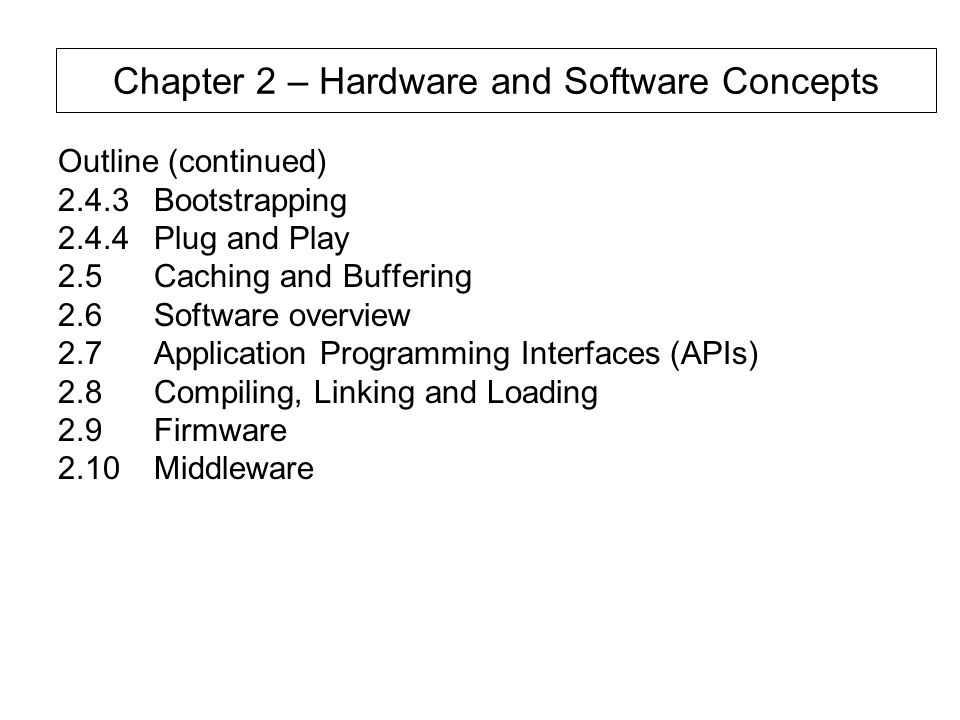 Chapter 2 – Hardware and Software Concepts