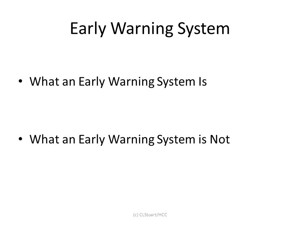 Early Warning System What an Early Warning System Is