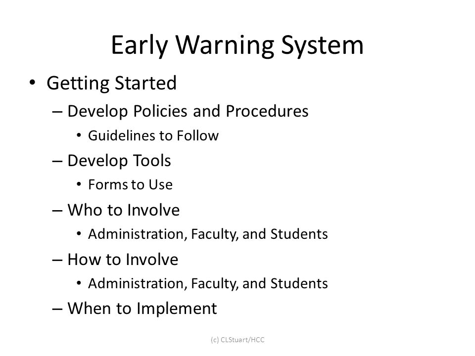 Early Warning System Getting Started Develop Policies and Procedures