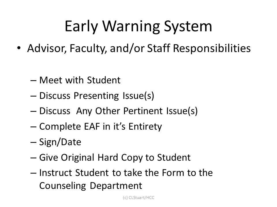 Early Warning System Advisor, Faculty, and/or Staff Responsibilities