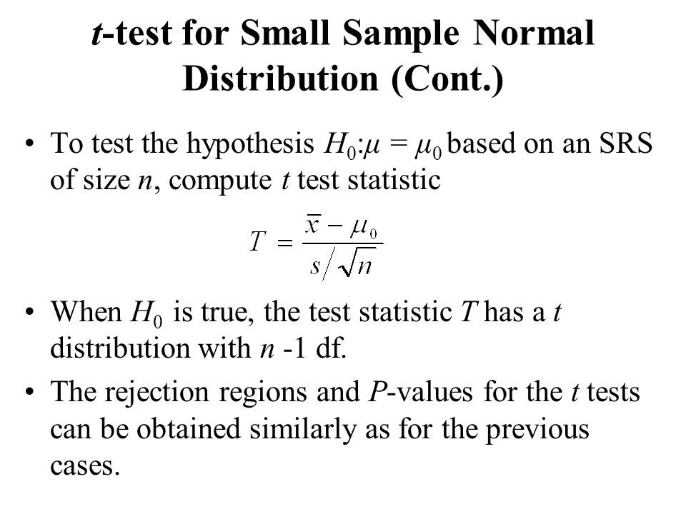 t-test for Small Sample Normal Distribution (Cont.)