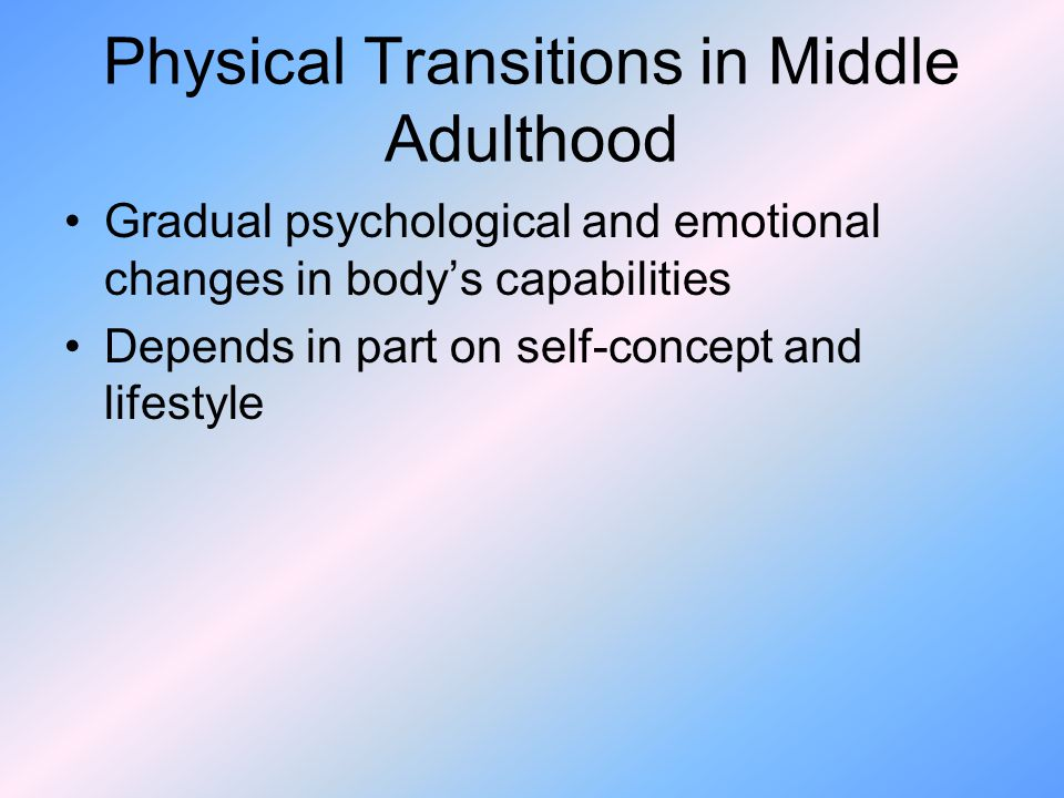 the physical and emotional changes and developments from childhood to adulthood Social and emotional development early adulthood  adolescence and adulthood 10  a particularly important physical change during puberty is the.