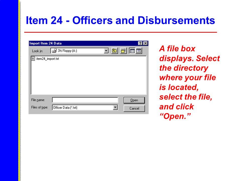 Item 24 - Officers and Disbursements