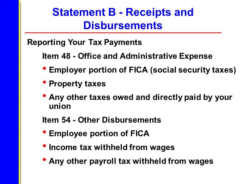 Statement B - Receipts and Disbursements