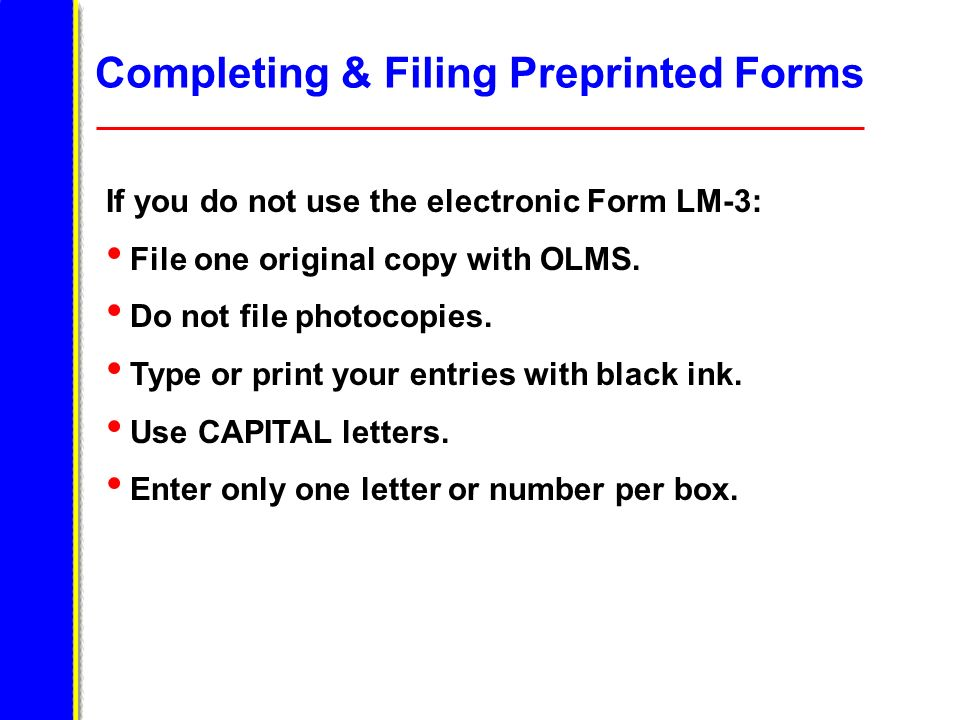 Completing & Filing Preprinted Forms