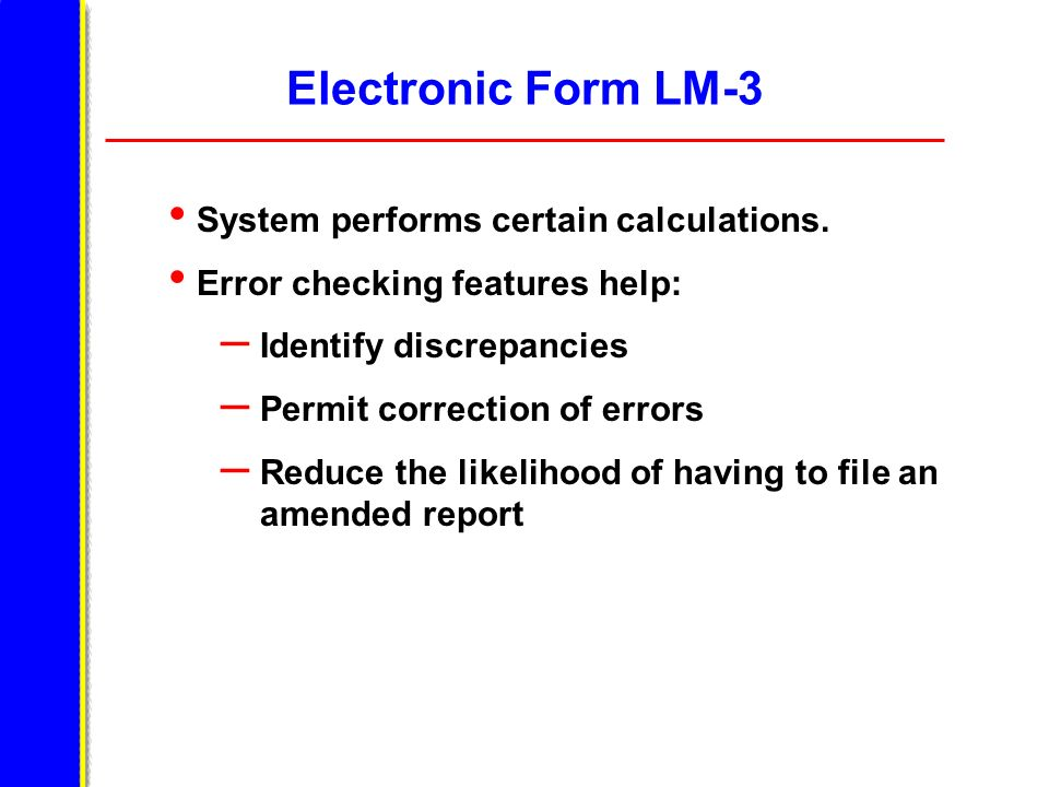 Electronic Form LM-3 System performs certain calculations.