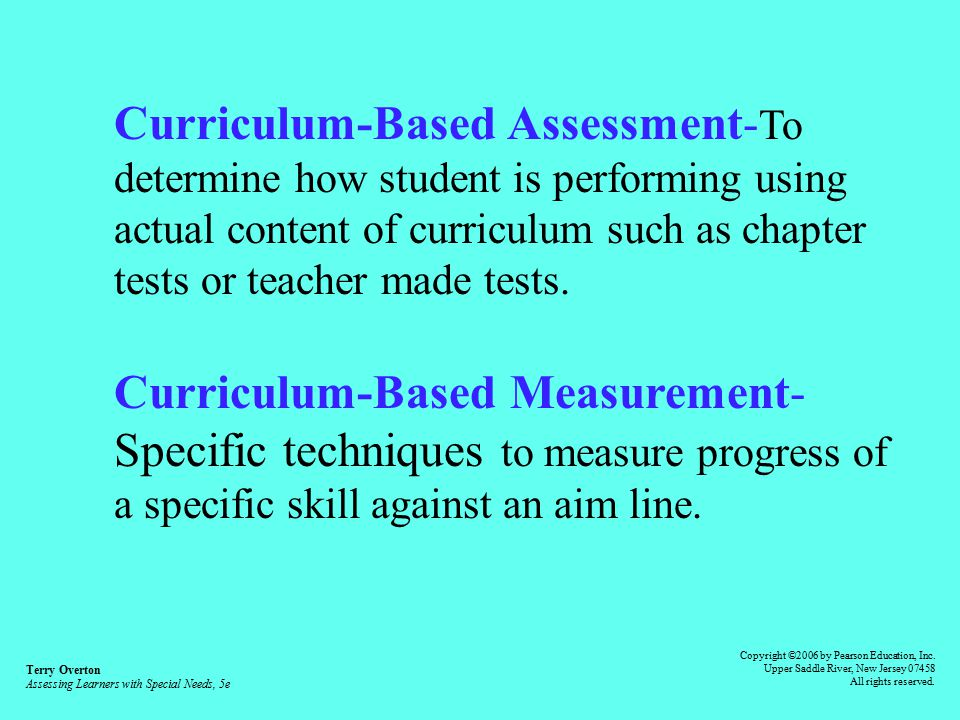 assesing the curriculum for special education Special education web site full-time/tenure track - early childhood education - to teach courses in early childhood special education, core curriculum, and/or required for the ca child development permit assessment in special education series.