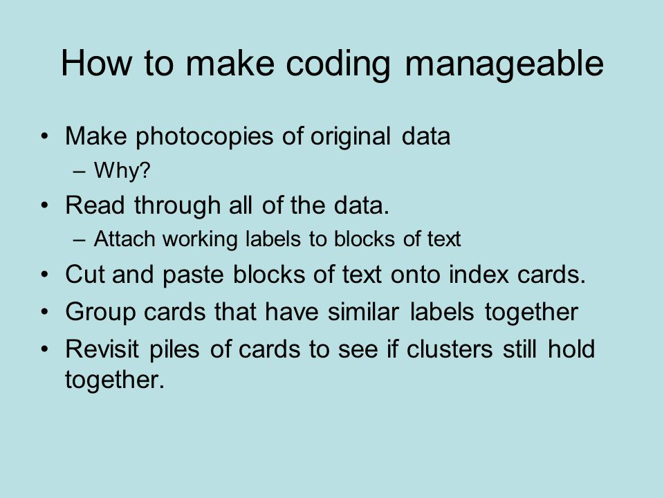 How to make coding manageable