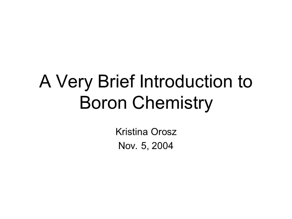 a very brief introduction to boron chemistry
