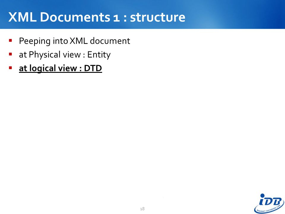 XML Documents 1 : structure
