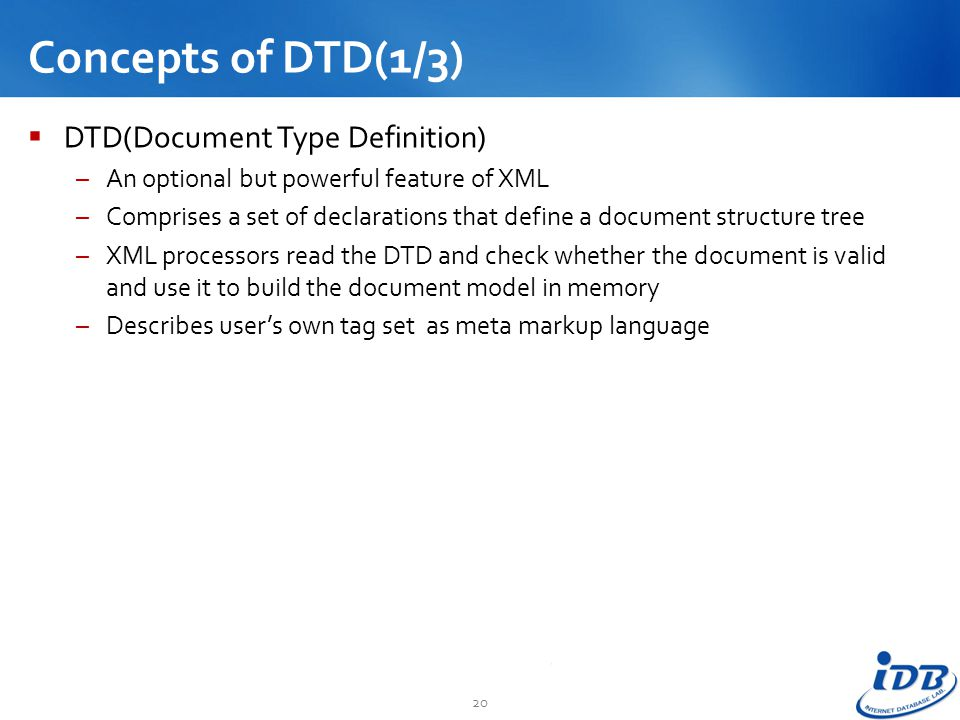 Concepts of DTD(1/3) DTD(Document Type Definition)