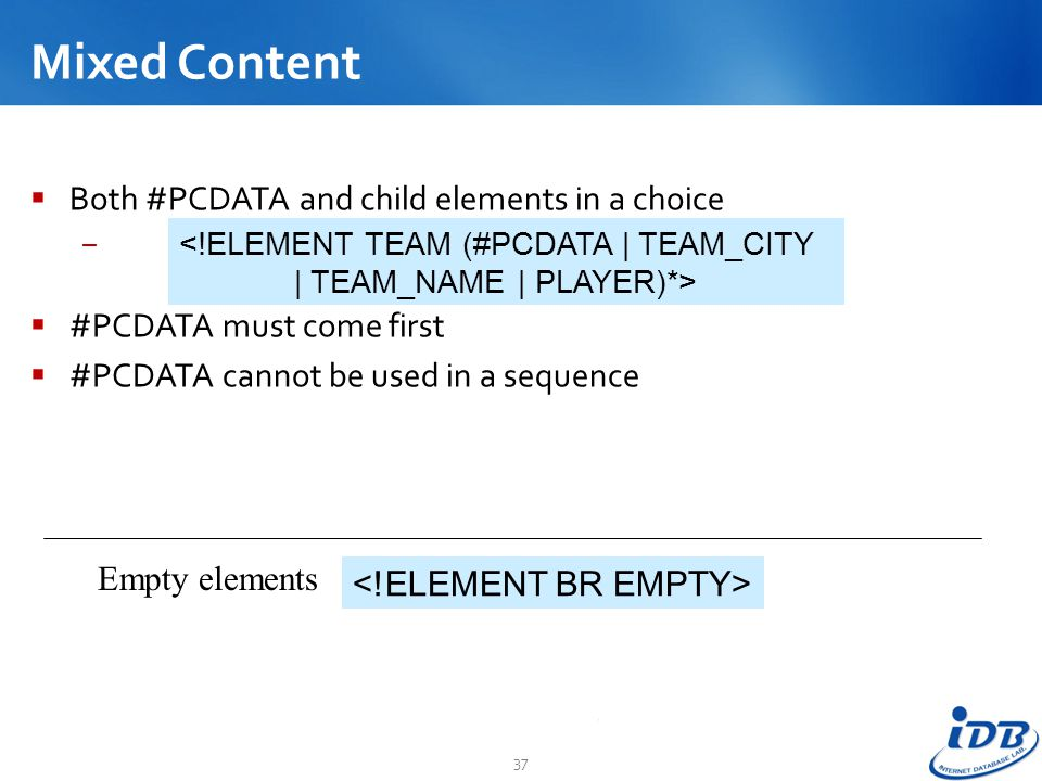 Mixed Content Both #PCDATA and child elements in a choice