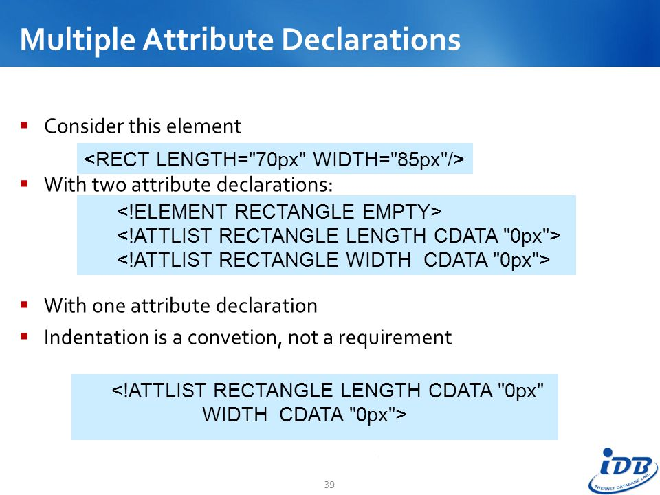 Multiple Attribute Declarations